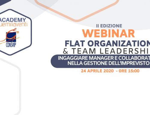 "24 APRILE 2020 – II EDIZIONE WEBINAR ""FLAT ORGANIZATION & TEAM LEADERSHIP"""