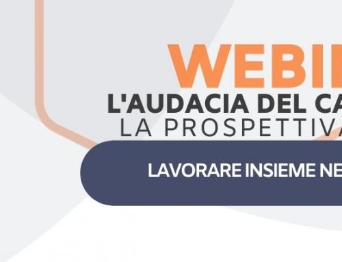 WEBINAR L'AUDACIA DEL CAMBIAMENTO – La prospettiva del team