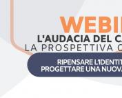 WEBINAR L'AUDACIA DEL CAMBIAMENTO - La prospettiva organizzativa