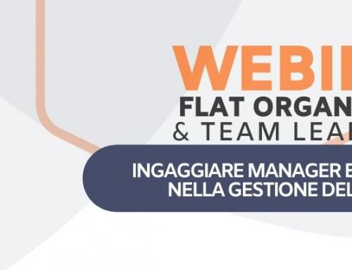 FLAT ORGANIZATION & TEAM LEADERSHIP – Ingaggiare manager e collaboratori nella gestione dell'imprevisto